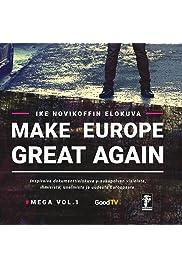 Make Europe Great Again Vol. 1