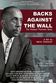 Primary photo for Backs Against the Wall: The Howard Thurman Story