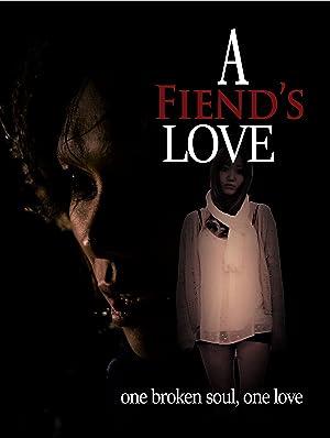 A Fiend's Love (2019)