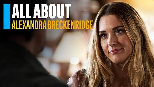All About Alexandra Breckenridge