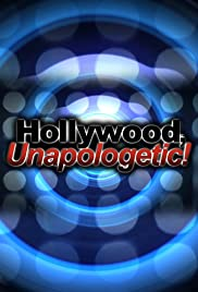 Hollywood, Unapologetic! Poster