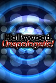 Primary photo for Hollywood, Unapologetic!