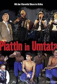 Plattln in Umtata (2007)