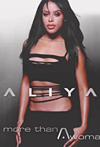 Primary photo for Aaliyah: More Than a Woman