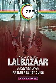 Lalbazaar (2020) Hindi Full Complete WebSeries | All Episodes Zee5 Exclusive