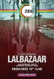 Lalbazaar (2020) Web Series [A]