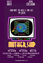 Mother, Ship