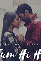 Hariket Acoustics: Tum Hi Ho