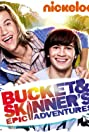 Bucket and Skinner's Epic Adventures (2011) Poster
