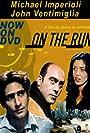 Drena De Niro, Michael Imperioli, and John Ventimiglia in On the Run (1999)