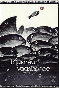 L'humeur vagabonde (1972)