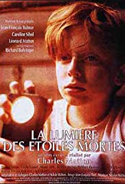 La lumière des étoiles mortes (1994) filme kostenlos