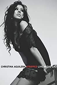 Primary photo for Christina Aguilera: Stripped Live in the UK