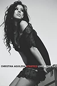 Watching english movies Christina Aguilera: Stripped Live in the UK [320x240]