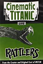 Cinematic Titanic: Rattlers