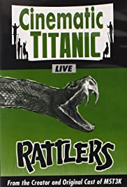 Cinematic Titanic: Rattlers Poster