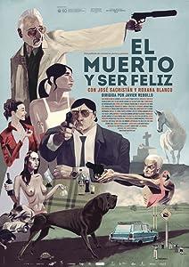 Pirates downloads movie El muerto y ser feliz by Jaime Rosales [Bluray]