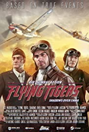 Flying Tigers: Shadows Over China Poster