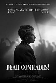 Dear Comrades! Poster