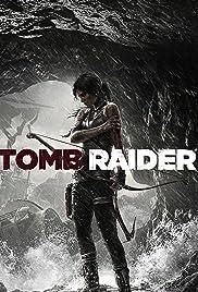 Tomb Raider(2013) Poster - Movie Forum, Cast, Reviews