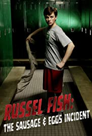 Russel Fish: The Sausage and Eggs Incident Poster