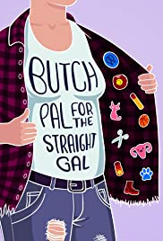 Butch Pal for the Straight Gal Poster