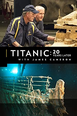 Movie Titanic: 20 Years Later with James Cameron (2017)