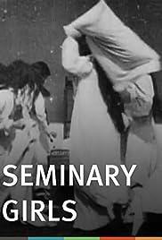 Seminary Girls Poster
