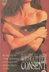 Without Her Consent (1990) Poster - Movie Forum, Cast, Reviews