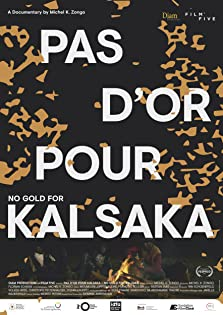 No Gold for Kalsaka (2019)