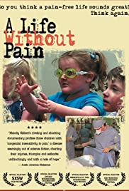 A Life Without Pain (2005) Poster - Movie Forum, Cast, Reviews