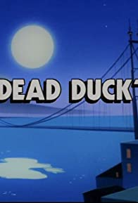 Primary photo for Dead Duck