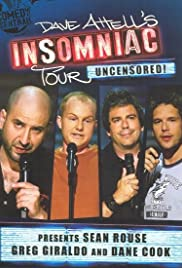 Dave Attell's Insomniac Tour Featuring Sean Rouse, Greg Giraldo and Dane Cook Poster