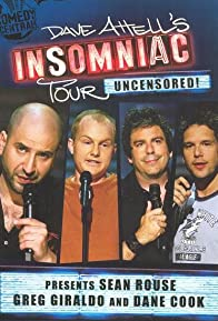 Primary photo for Dave Attell's Insomniac Tour Featuring Sean Rouse, Greg Giraldo and Dane Cook