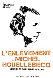 Kidnapping of Michel Houellebecq Poster