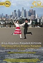 The Story of Los Angeles Karpatok