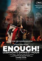 Enough! Lebanon's Darkest Hour