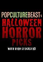 Pop Culture Beast's Halloween Horror Picks