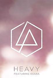 Linkin Park Feat. Kiiara: Heavy Poster