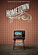Hometown: Yesterday's Gone