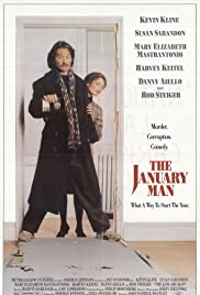 The January Man (1989) Poster - Movie Forum, Cast, Reviews