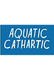 Aquatic Cathartic