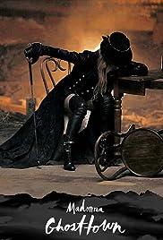 Madonna: Ghosttown Poster