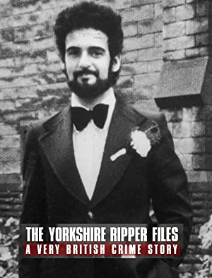 Where to stream The Yorkshire Ripper Files: A Very British Crime Story