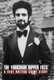 The Yorkshire Ripper Files: A Very British Crime Story Poster
