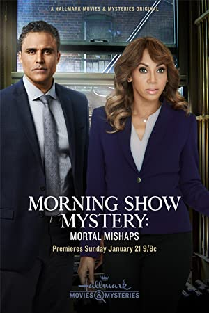 Movie Morning Show Mystery: Mortal Mishaps (2018)