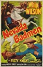 Nevada Badmen (1951) Poster