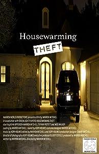 Watch free a movies Housewarming Theft [1280x768]