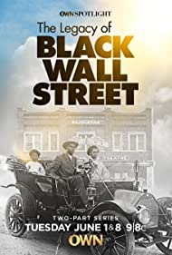 The Legacy of Black Wall Street (2021)
