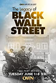 The Legacy of Black Wall Street